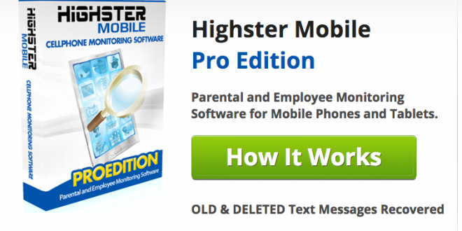 Highster Mobile Review Cell Phone Spy Review